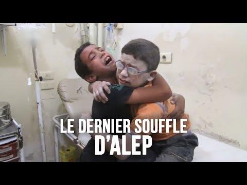 Le dernier souffle d'Alep