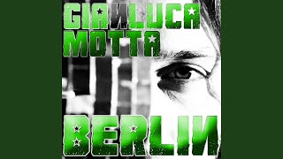 Play Berlin (Gianluca Motta Express Dub)