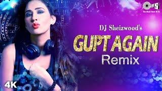 Remix : Gupt Again | Yeh Pyaar Kya Hai | DJ Sheizwood feat Kashish Khan, Tarannum Mallik Thumb
