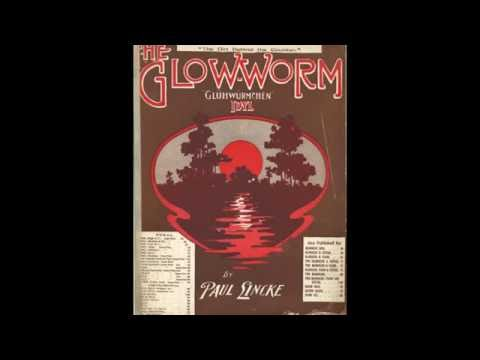 Glow Worm (1902)