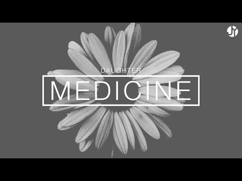 Medicine by Daughter | Instrumental