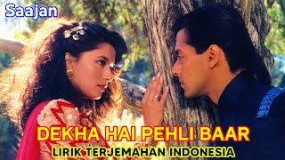Dekha Hai Pehli Baar  Ost.Saajan (1991)   Lirik Terjemahan Indonesia
