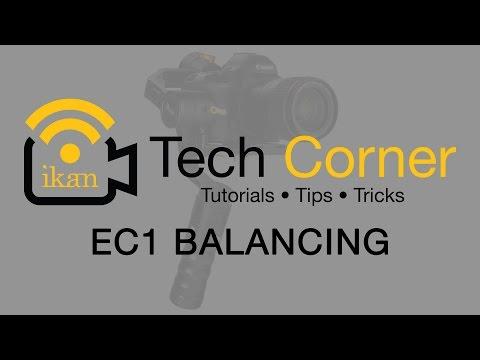 Ikan Corp: Tech Corner - Beholder EC1 3 Axis Gimbal Stabilizer Balancing Tutorial