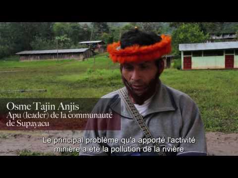 Pérou : défense des populations autochtones contre un projet d'exploitation minière.