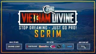 PUBG Vietnam Divine - SCRIM: Hạng A - Divine Esports, RM5s, GAM, FFQ...