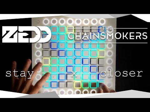 Zedd, The Chainsmokers, Alessia Cara, Halsey - Stay / Closer l Launchpad Pro Cover
