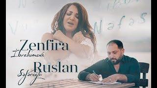 Zenfira İbrahimova ft Ruslan Seferoğlu  - Nefes  (Yeni  2019)