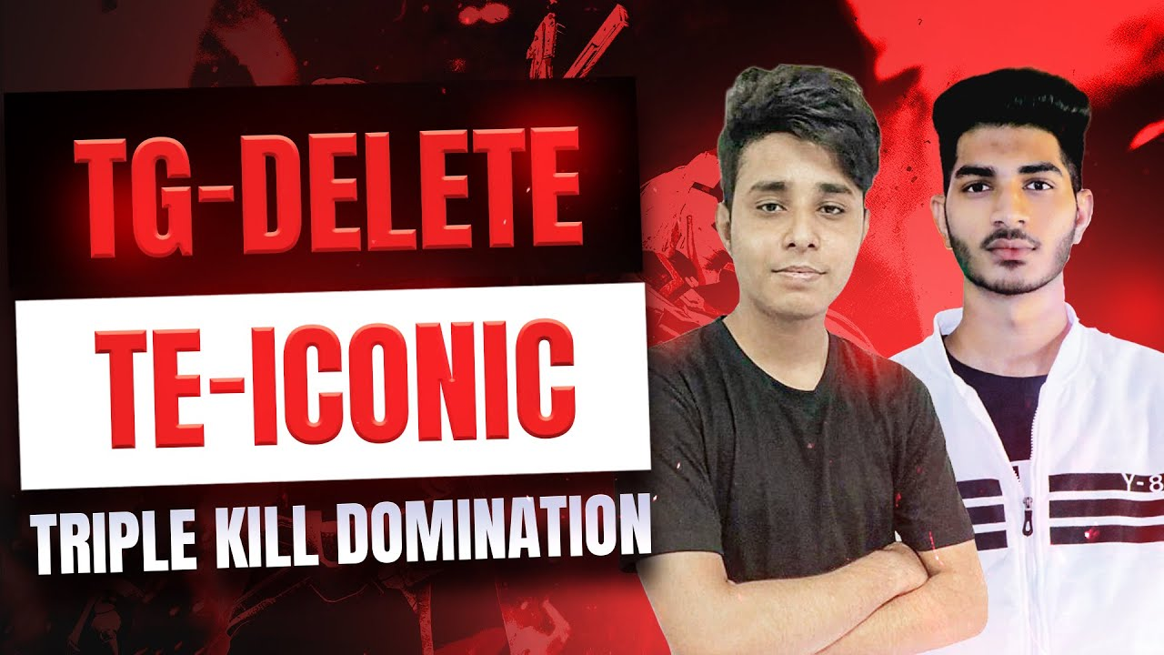 Free Fire   TG-Delete, TE-Iconic Triple Kill Domination   Best Plays from Mega Clash Squad Event