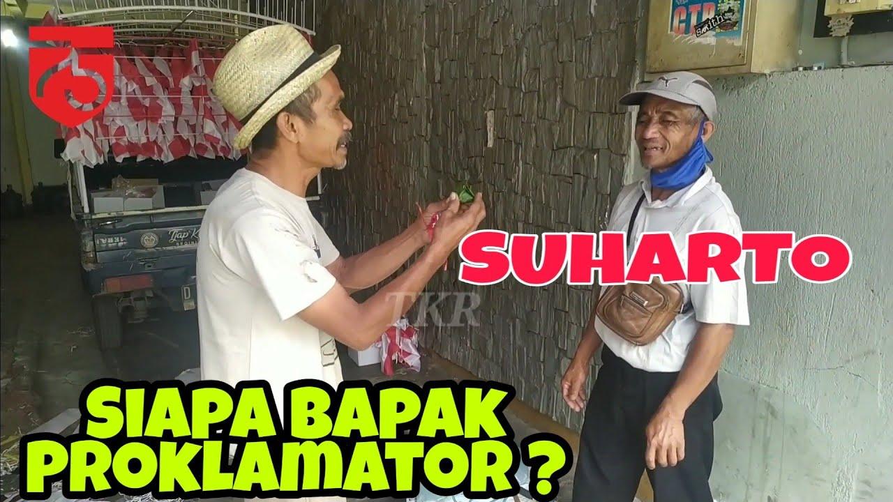 Ditanya bapak proklamator Jawab Suharto jadi ngakak juga .tapi dapat bonus bendera RI