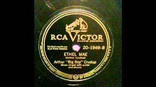 Arthur Crudup - Ethel Mae
