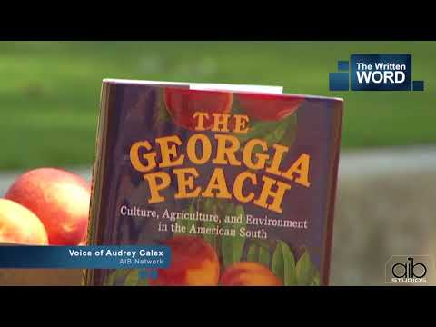 Historian Wiliam T. Okie on How the Peach Became Georgia