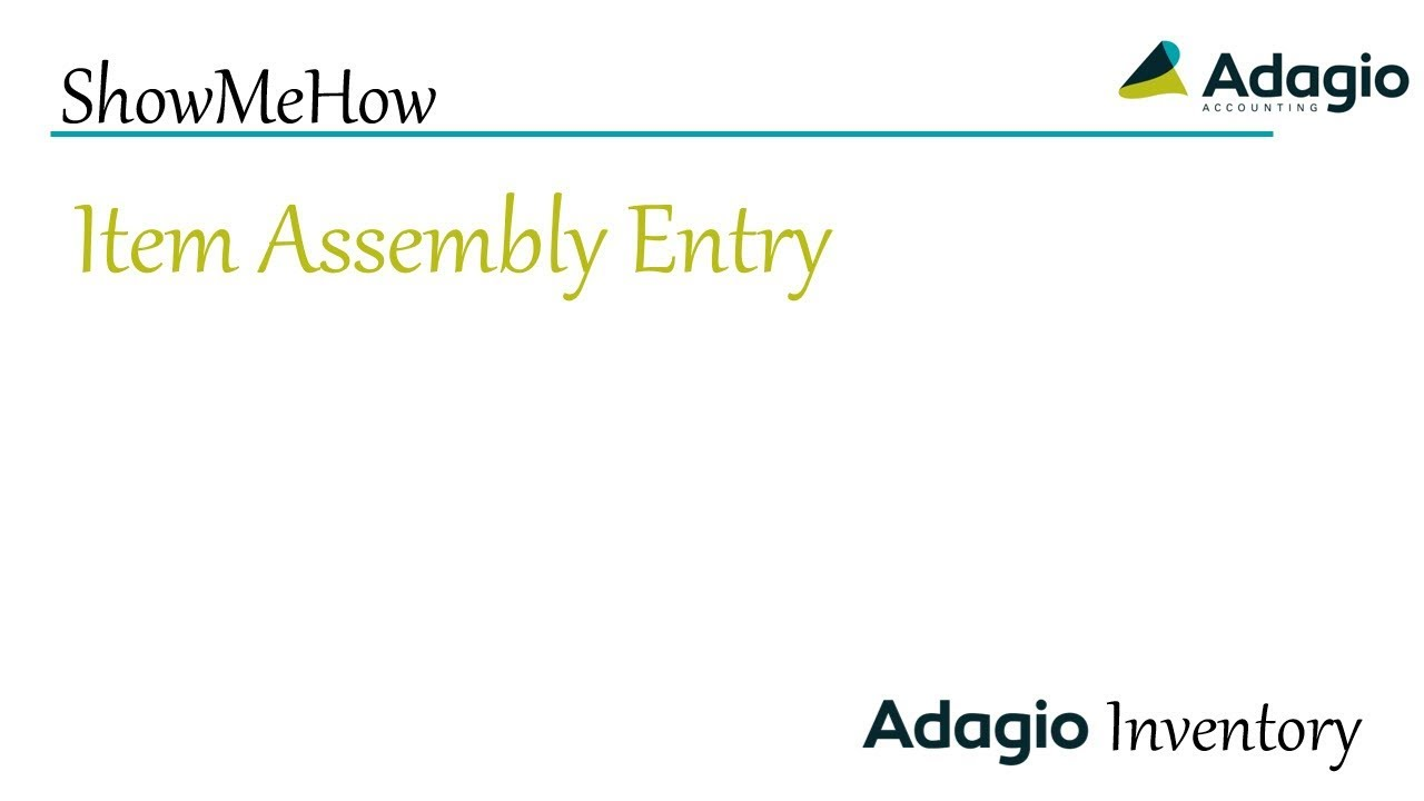 Adagio Inventory Item Assembly Entry Youtube