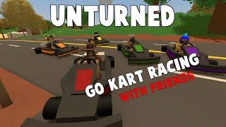 Unturned | Modded Go-Kart Racing W/ Friends (Funny Moments)
