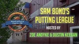 Putting League - Zoe AnDyke vs. Dustin Keegan