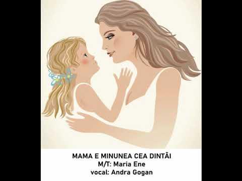 MAMA E MINUNEA CEA DINTAI – Cantece pentru copii in limba romana