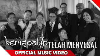 (0.08 MB) Kerispatih - Telah Menyesal - Official Music Audio - NAGASWARA Mp3