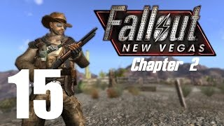 Let's Play Fallout New Vegas (Modded) Chapter 2 : #15