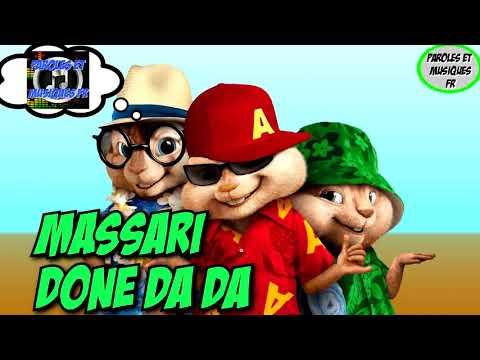 Massari - Done Da Da | Version Chipmunks