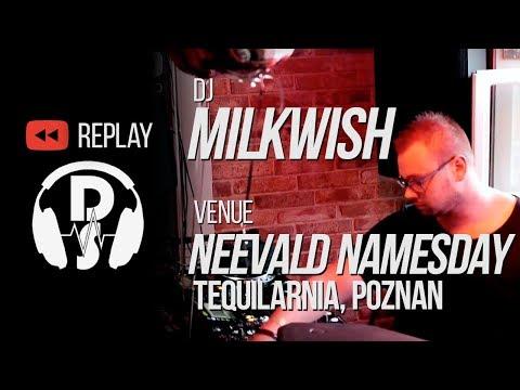 Milkwish live @ Mis Amigos   neeVald Namesday 2018 Tequilarnia