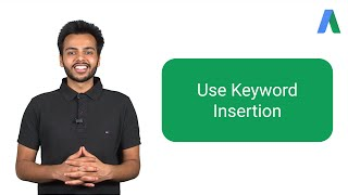 Use Keyword Insertion - AdWords In Under Five Minutes