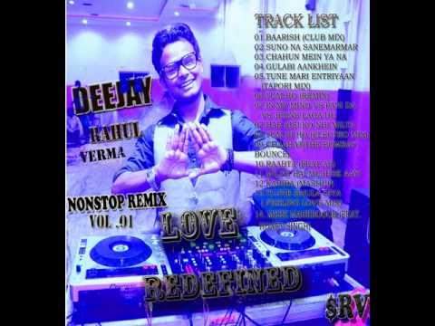 DJ RAHUL NONSTOP MIXES VOL.01 LOVE REDEFINED