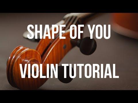 Violin Tutorial: Shape of You
