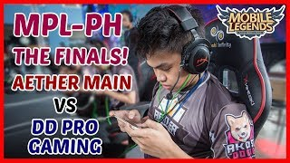 MPL-PH Grand Finals! Game 1 | Aether Main vs DD Pro Gaming - Mobile Legends