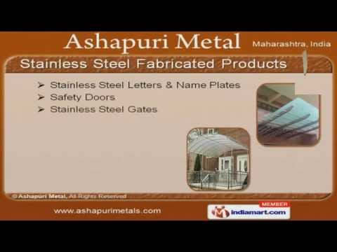 Stainless Steel Fabricated Products by Ashapuri Metal, Pune