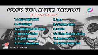 COVER FULL ALBUM TERBAIK / Lusiana Safara HD_Surround Sound