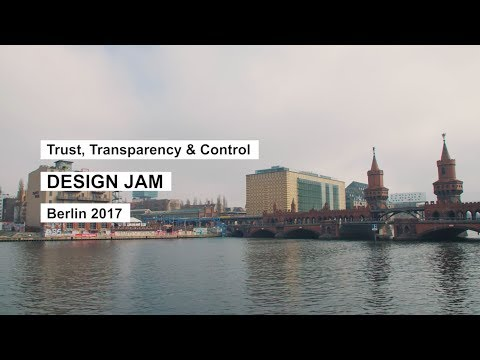 Trust, Transparency & Control Design Jam, Berlin