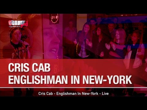 Cris Cab - Englishman In New-York - Live - C'Cauet sur NRJ