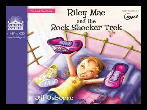 """Riley Mae and the Rock Shocker Trek"" by Jill Osborne"