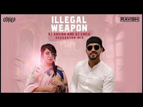 Illegal Weapon | Reggaeton Mix | Jasmine Sandlas | DJ Ravish & DJ Chico