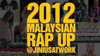 Jin Hackman - 2012 Malaysian Rap Up (produced by SonaOne)