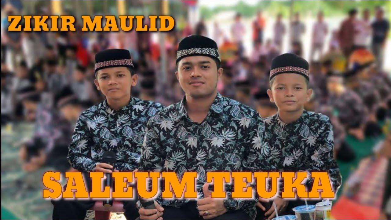 "Download DIKE LINGIEK - ZIKIR MAULID ACEH ( SALEUM TEUKA )  Dayah Nurul Islam Buloh "" 082213910141"