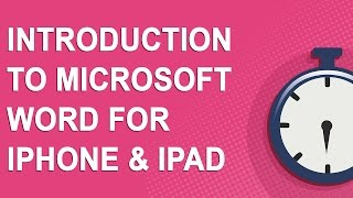Introduction to Microsoft Word for iPhone & iPad