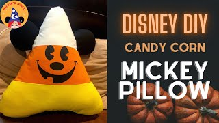 DISNEY DIY | Candy Corn Mickey Mouse Pillow
