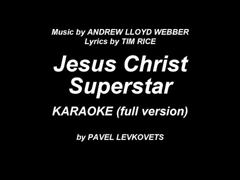 JESUS CHRIST SUPERSTAR. Karaoke (full version)