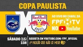 Rio Claro 0x0 Red Bull - Copa Paulista 2018