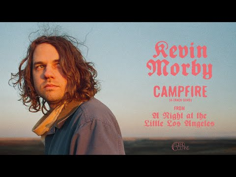 Kevin Morby - Campfire (4-Track Demo)