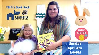 Beau the Rabbit enjoys Easter story time!