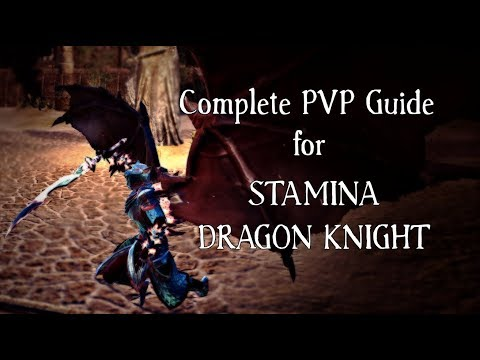 Complete Guide for Stamina Dragon Knight PVP (1vX, Small Scale & Raid) | Elder Scrolls Online