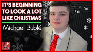 It's Beginning To Look A Lot Like Christmas | Michael Bublé | Jordan Scanlon Vocal Cover