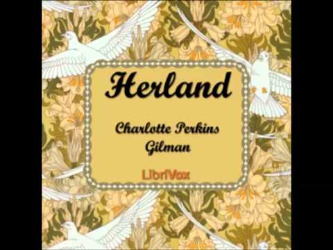 Herland (FULL Audiobook) - part (1 of 3)