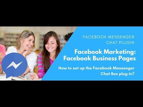 Facebook: How To Set Up Facebook Messenger Chat Box PlugIn For Website?
