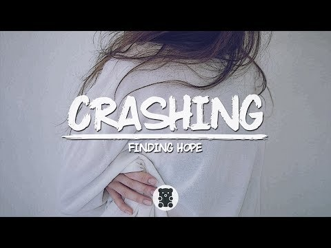 Finding Hope - Crashing (Lyrics Video)