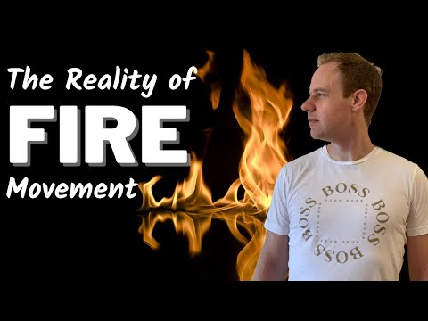 The Reality of FIRE Movement (Financial Independence Retire Early)