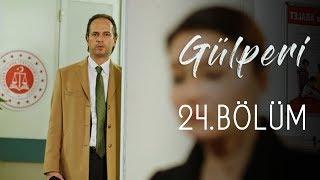 Gülperi  | 24.Bölüm