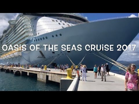Royal Caribbean Oasis of the Seas Cruise 2017