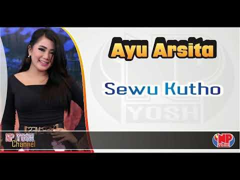 SEWU KUTHO - AYU ARSITA (Cover Didi Kempot)